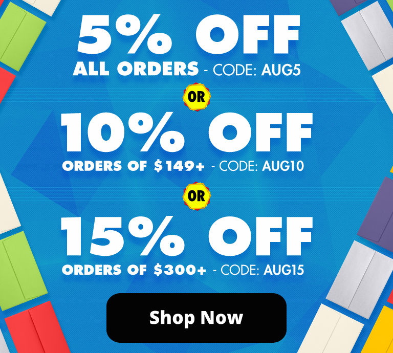 10% Off Orders of $149+ | 15% Off Orders of $300+ | Envelopes.com